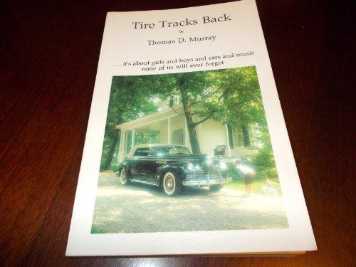 9780916383961: Tire Tracks Back