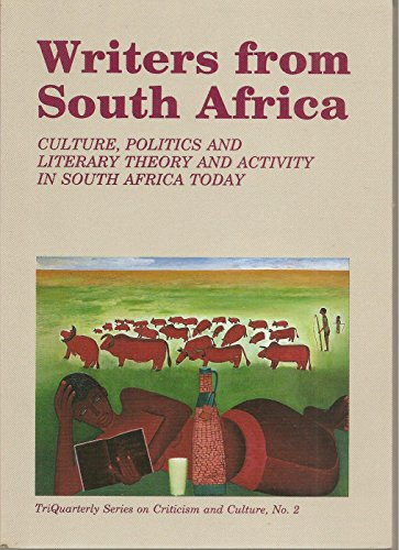 9780916384036: Writers from South Africa: Culture, Politics and Literary Theory and Activity in South Africa Today