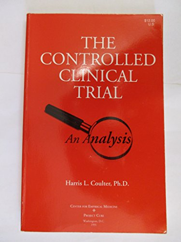 9780916386047: The Controlled Clinical Trial: An Analysis