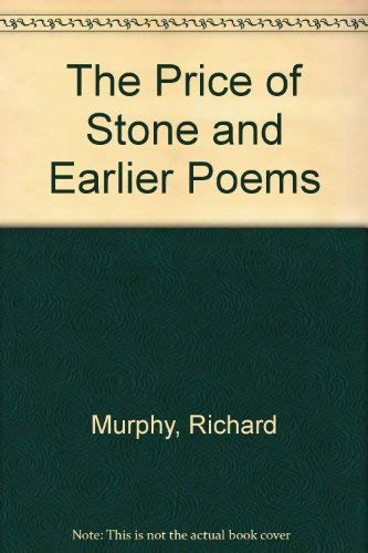 THE PRICE OF STONE AND OTHER POEMS: Murphy, Richard