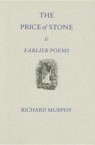 THE PRICE OF STONE AND EARLIER POEMS: Murphy, Richard