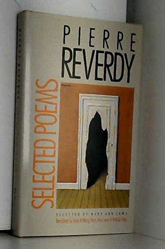 Selected Poems: Reverdy, Pierre
