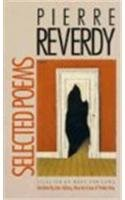 Pierre Reverdy Selected Poems (English, French and French Edition): Pierre Reverdy