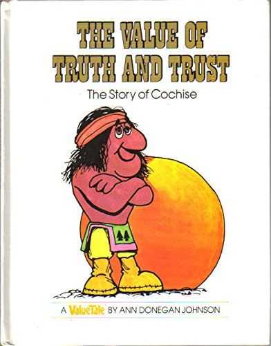 9780916392109: The Value of Truth and Trust: The Story of Cochise