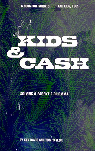 9780916392260: Kids and Cash: Solving a Parent's Dilemma