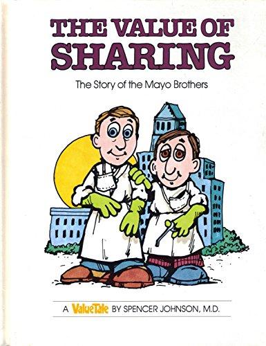 Value of Sharing: The Story of the: Johnson, Spencer; Pileggi,