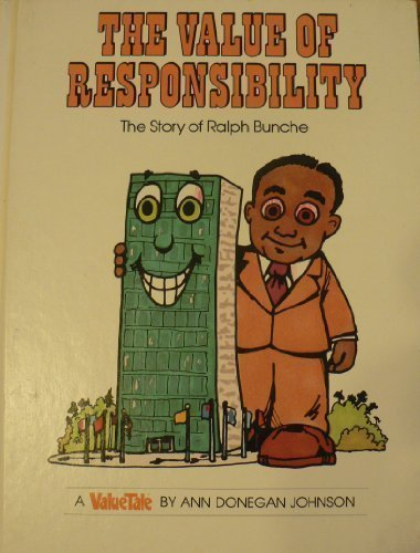 The Value of Responsibility: The Story of: Johnson, Ann Donegan