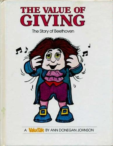 The Value of Giving: The Story of: Johnson, Ann Donegan