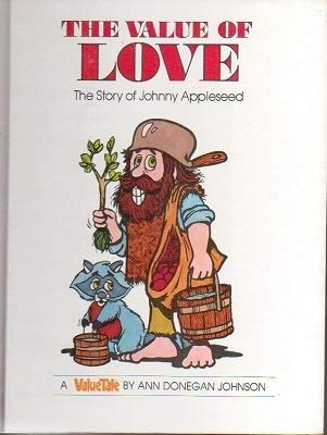 The Value of Love: The Story of: Johnson, Ann Donegan;