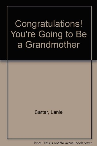 9780916392482: Congratulations! You're Going to Be a Grandmother