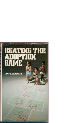 Beating the Adoption Game: Cynthia D. Martin