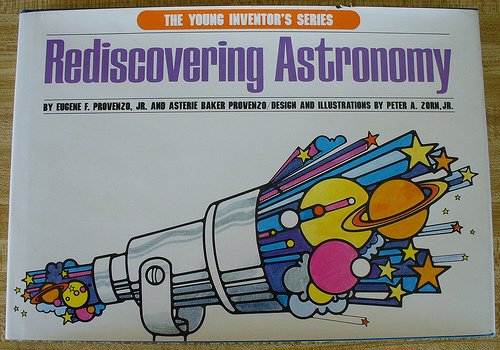 Rediscovering Astronomy: Eugene F. Provenzo