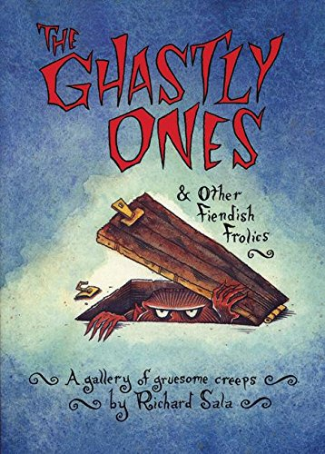 9780916397401: The Ghastly Ones & Other Fiendish Frolics