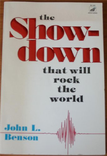 The Show-Down That Will Rock The World: Benson, John L