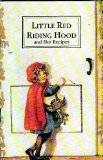 9780916410452: Little Red Riding Hood and Her Recipes (Munchie Books)
