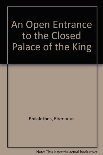 9780916411213: An Open Entrance to the Closed Palace of the King