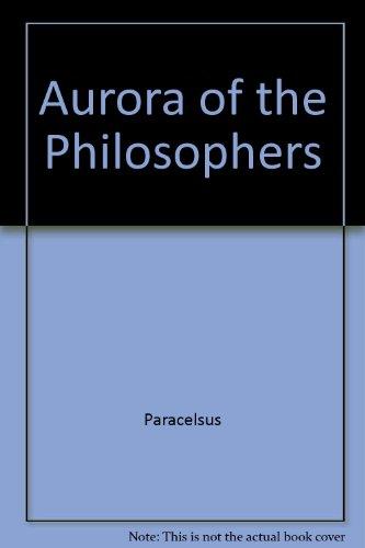 9780916411503: Aurora of the Philosophers