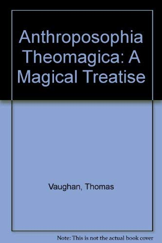 9780916411763: Anthroposophia Theomagica
