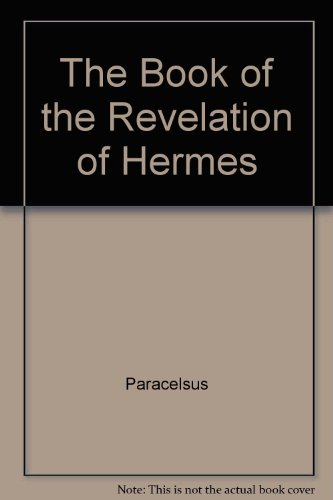 9780916411817: The Book of the Revelation of Hermes