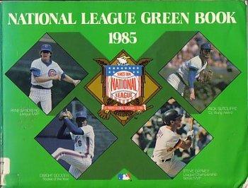 1985 NATIONAL LEAGUE GREEN BOOK: National League
