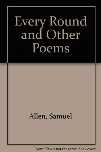 9780916418656: Every Round and Other Poems
