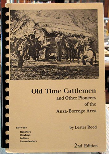 9780916428150: Old time cattlemen and other pioneers of the Anza-Borrego area