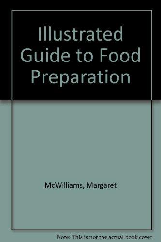 Food Preparation for Food Fundamentals: Margaret McWilliams