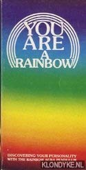 9780916438258: You Are a Rainbow: Discovering Your Personality With the Rainbow Aura Pendulum