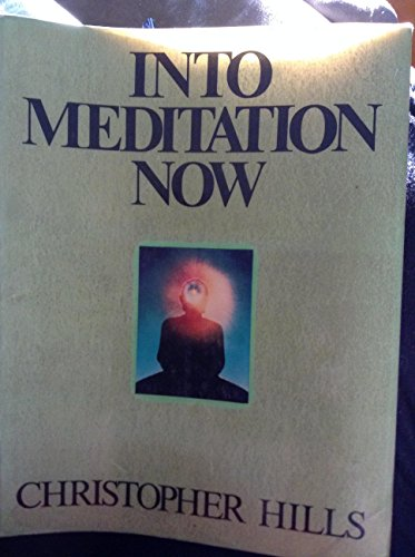 9780916438302: Into Meditation Now: A Course on Direct Enlightenment