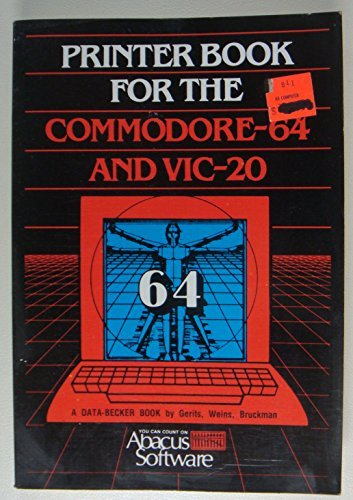 9780916439088: Printer Book for the Commodore 64 and Vic-20