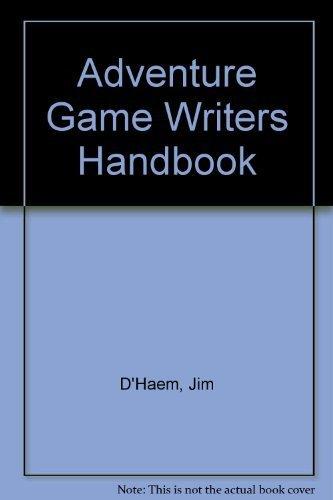 9780916439149: Adventure Game Writers Handbook