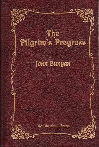 9780916441005: Pilgrim's Progress from This World to That Which is to Come: Delivered Under the Similitude of