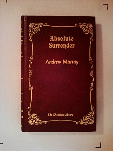 9780916441043: Absolute Surrender (Christian Library)