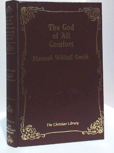 9780916441067: The God of All Comfort (The Christian Library)