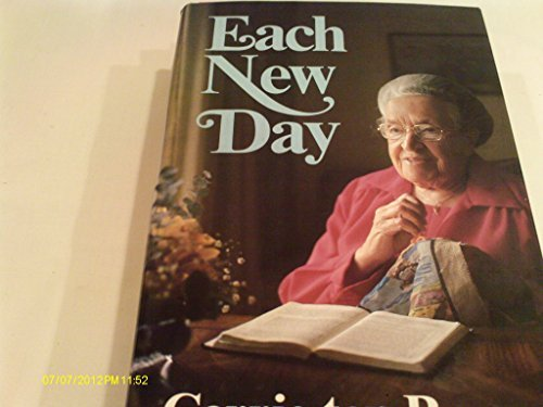 9780916441203: Each New Day Complete and Unabridged