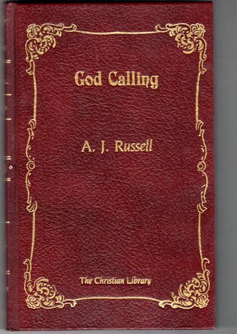 God Calling: Two Listeners; A.