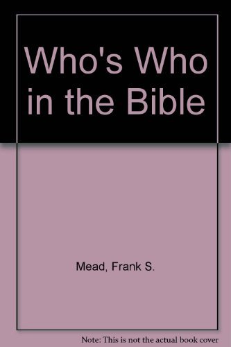 9780916441562: Who's Who in the Bible (The Christian library)