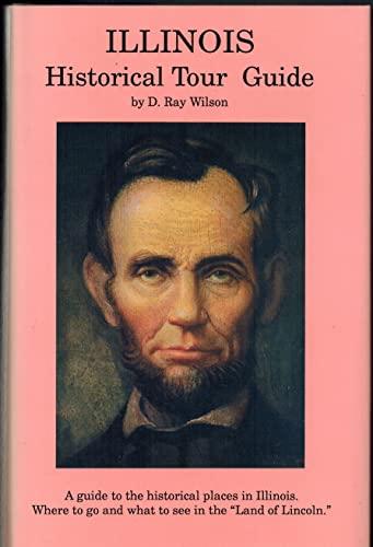 9780916445331: Illinois Historical Tour Guide