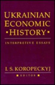 9780916458638: Ukrainian Economic History: Interpretive Essays (Harvard Series in Ukrainian Studies)