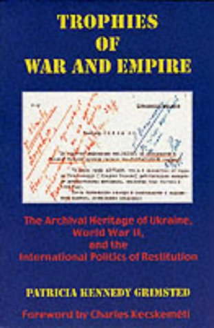9780916458768: Archival Ucrainica Abroad: International Precedents and Archeographic Initiatives - A Case Study in the Reconstitution of the National Archival Heritage (Harvard Series in Ukrainian Studies)