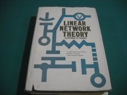 9780916460105: Linear Network Theory: Analysis, Properties, Design and Synthesis