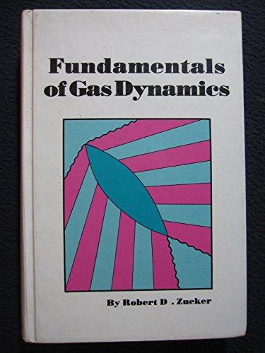 9780916460129: Fundamentals of Gas Dynamics