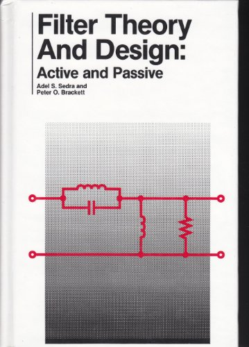 9780916460143: Filter Theory and Design: Active and Passive
