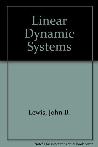 Analysis of Linear Dynamic Systems: A Unified: Lewis, John Barkley