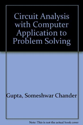 9780916460259: Circuit Analysis with Computer Application to Problem Solving