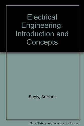 9780916460310: Electrical Engineering, Introduction and Concepts (Matrix series in circuits and systems)