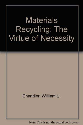 Materials Recycling : The Virtue of Necessity : Worldwatch Paper 56
