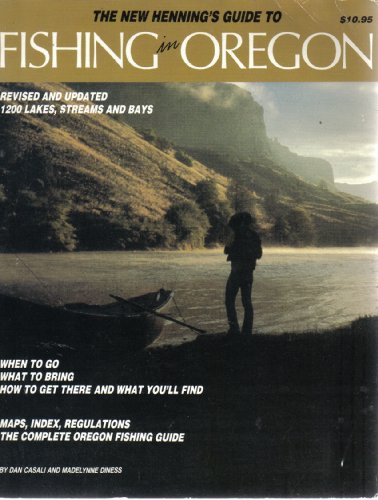 9780916473013: Title: The New Hennings guide to fishing in Oregon