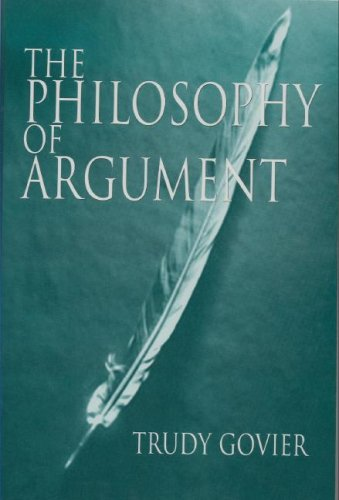 9780916475277: The Philosophy of Argument (Studies in Critical Thinking & Informal Logic, Vol. 3)