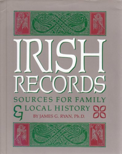 Irish Records: Sources for Family and Local: Ryan, James G.